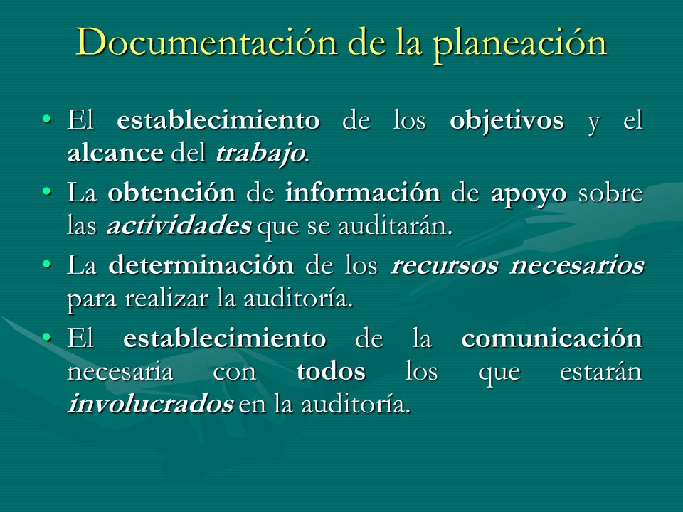 Documentación de la planeación El establecimiento de los objetivos y el alcance del trabajo.El establecimiento de los objetivos y el alcance del traba