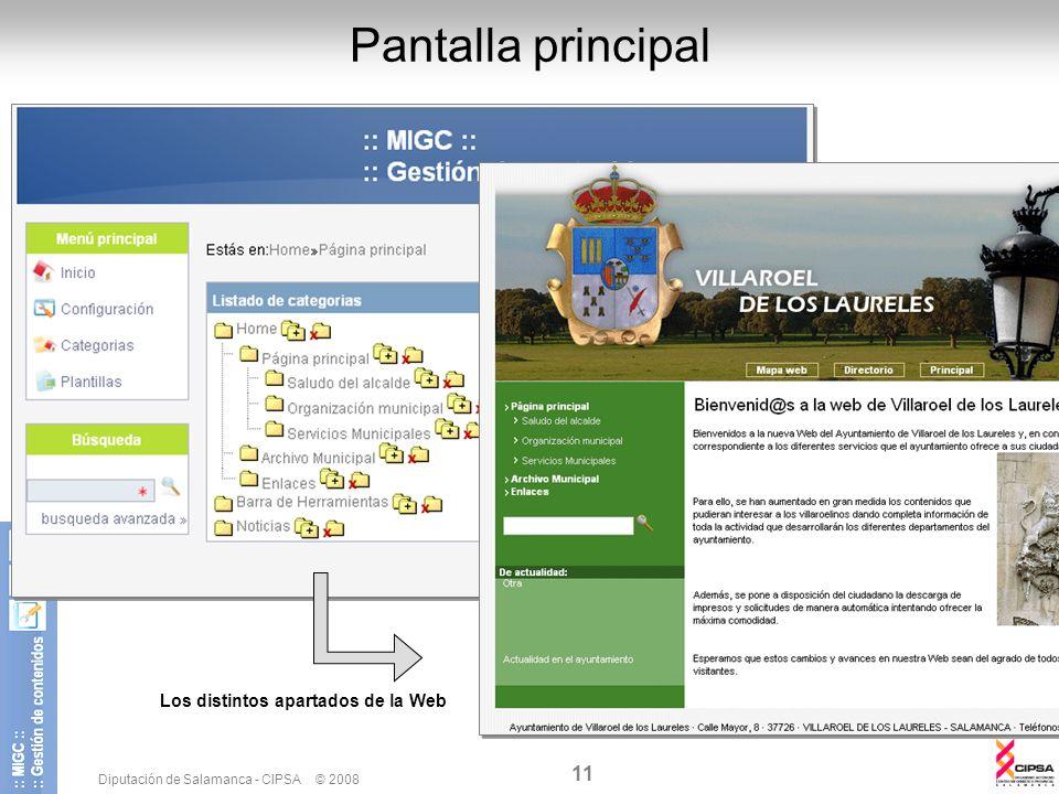 Diputación de Salamanca - CIPSA © 2008 11 Pantalla principal Los distintos apartados de la Web