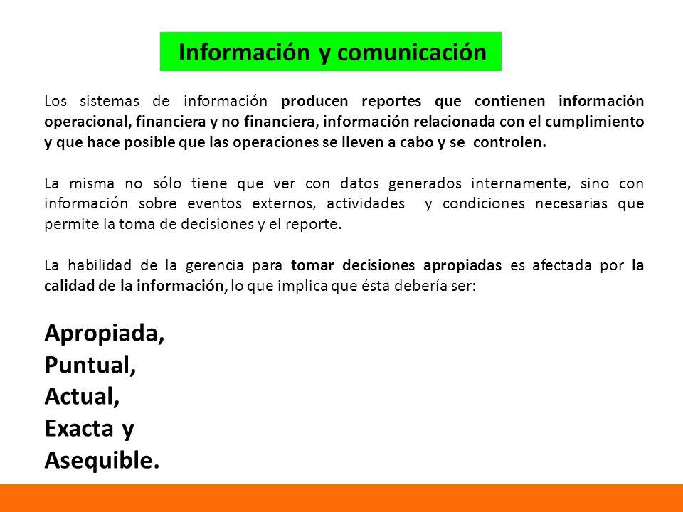 Los sistemas de información producen reportes que contienen información operacional, financiera y no financiera, información relacionada con el cumplimiento y que hace posible que las operaciones se lleven a cabo y se controlen.
