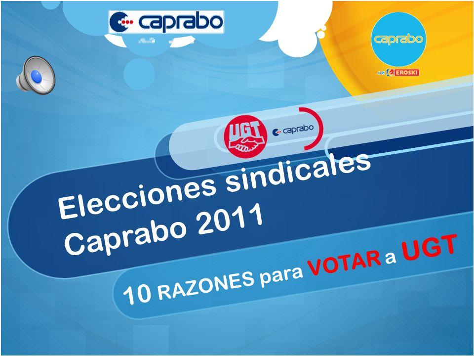 Elecciones sindicales Caprabo 2011 10 RAZONES para VOTAR a UGT