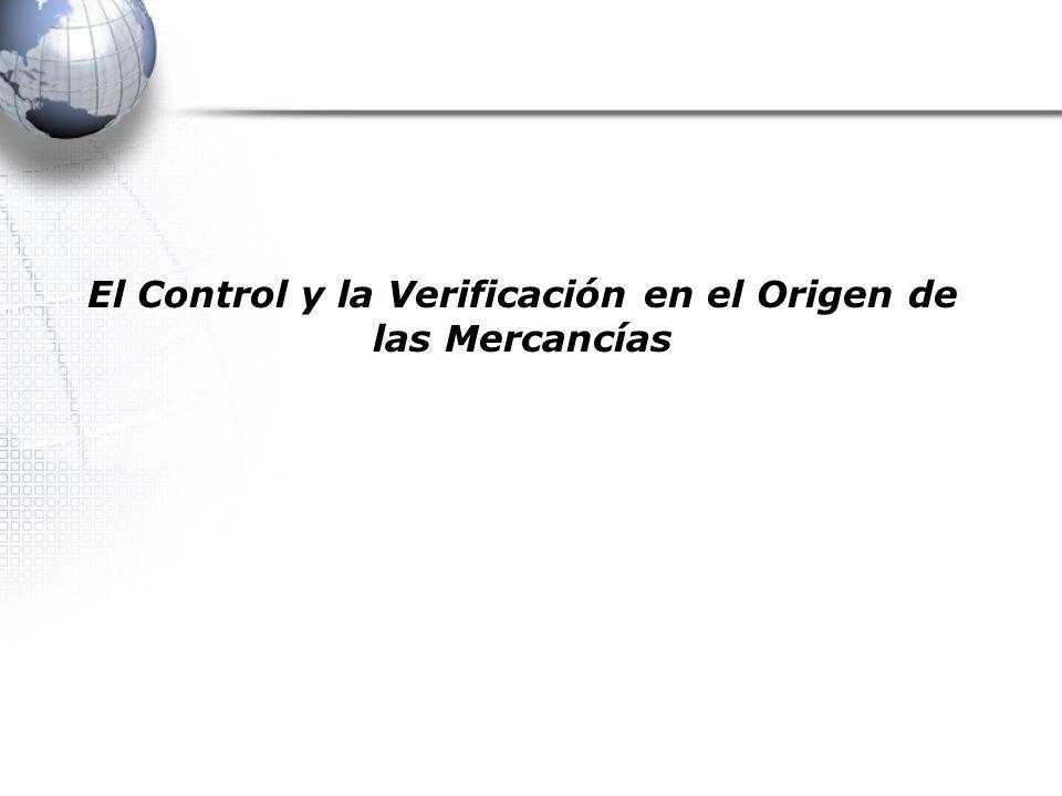 El Control y la Verificación en el Origen de las Mercancías