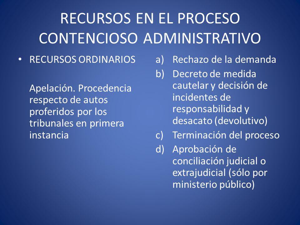 RECURSOS EN EL PROCESO CONTENCIOSO ADMINISTRATIVO RECURSOS ORDINARIOS Apelación. Procedencia respecto de autos proferidos por los tribunales en primer