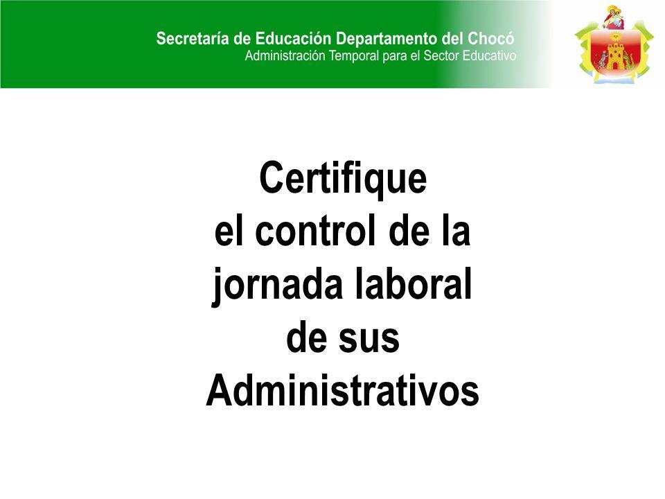Certifique el control de la jornada laboral de sus Administrativos
