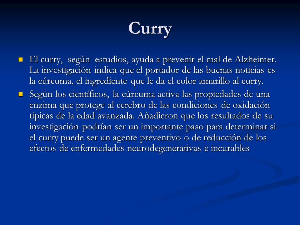 Curry El curry, según estudios, ayuda a prevenir el mal de Alzheimer. La investigación indica que el portador de las buenas noticias es la cúrcuma, el