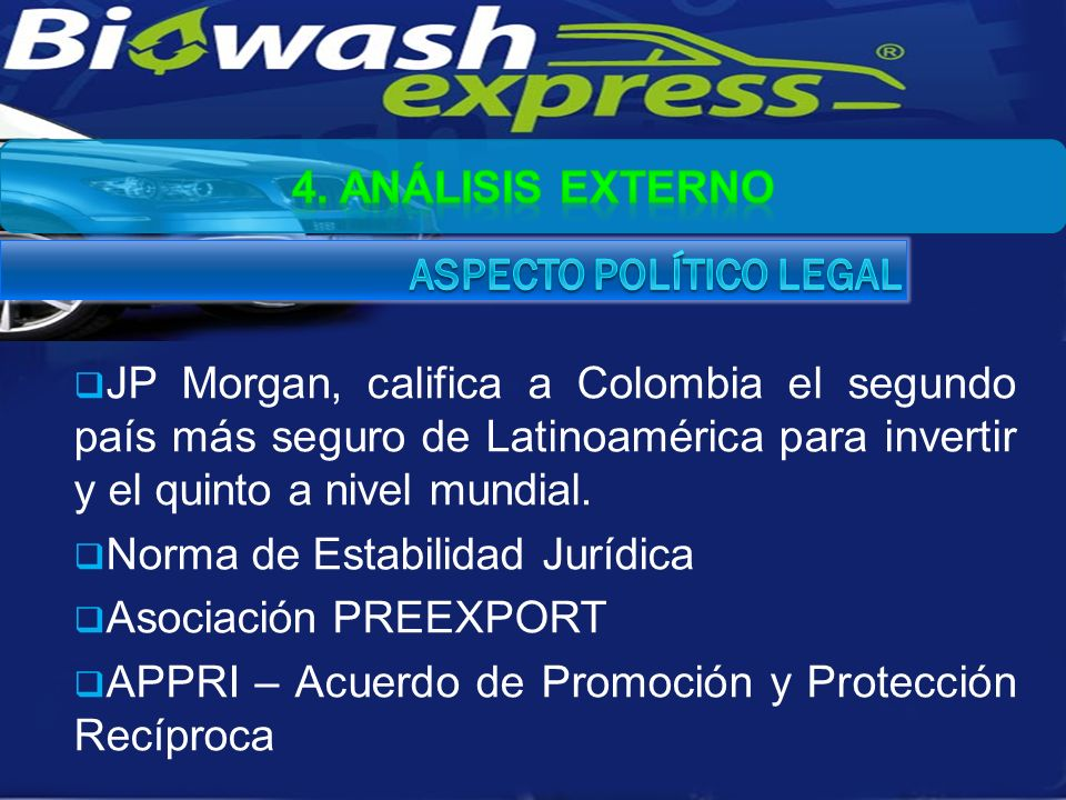JP Morgan, califica a Colombia el segundo país más seguro de Latinoamérica para invertir y el quinto a nivel mundial. Norma de Estabilidad Jurídica As