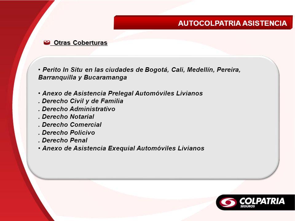 Perito In Situ en las ciudades de Bogotá, Cali, Medellín, Pereira, Barranquilla y Bucaramanga Anexo de Asistencia Prelegal Automóviles Livianos. Derec
