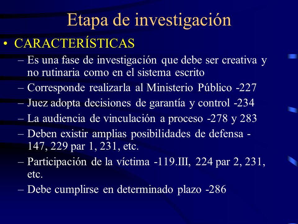 Etapa intermedia LA AUDIENCIA INTERMEDIA –Se realiza con características similares a las del juicio –arts.