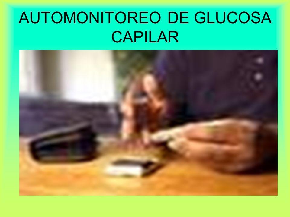 AUTOMONITOREO DE GLUCOSA CAPILAR