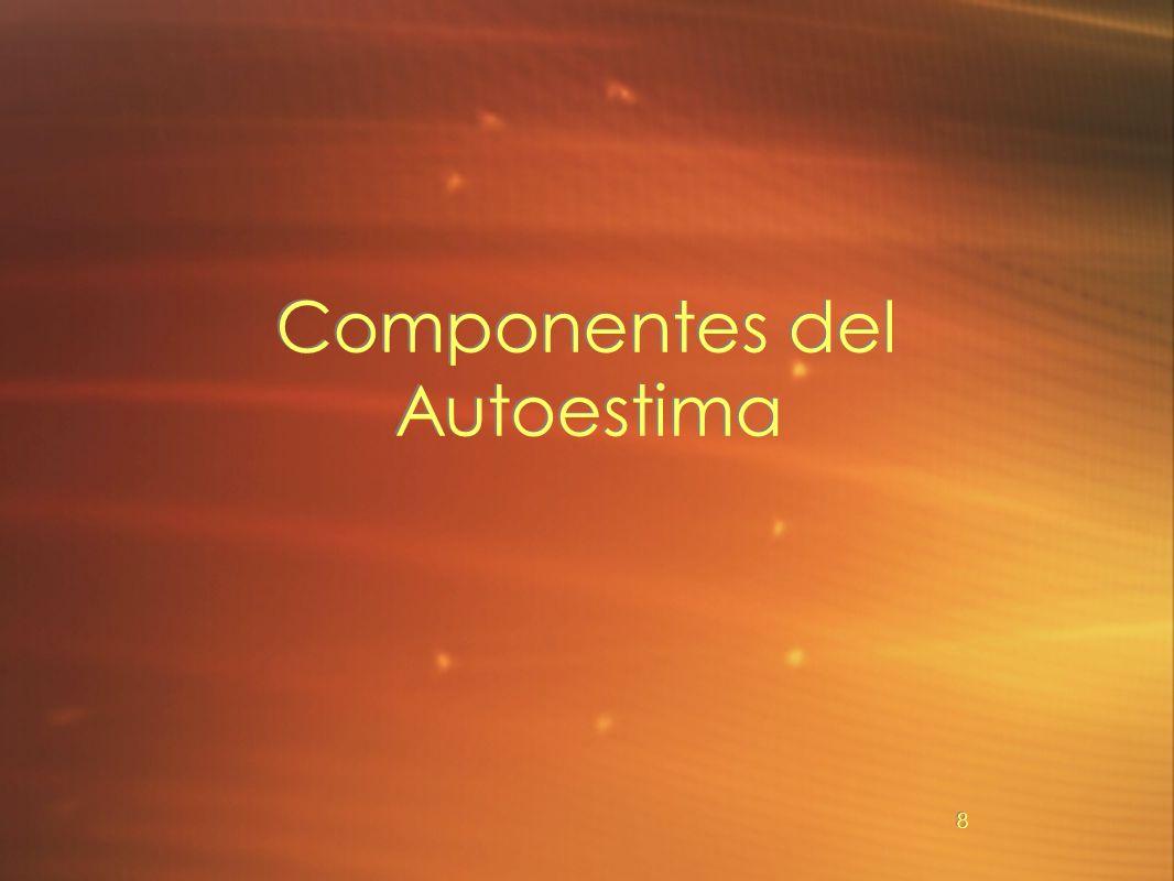 8 Componentes del Autoestima