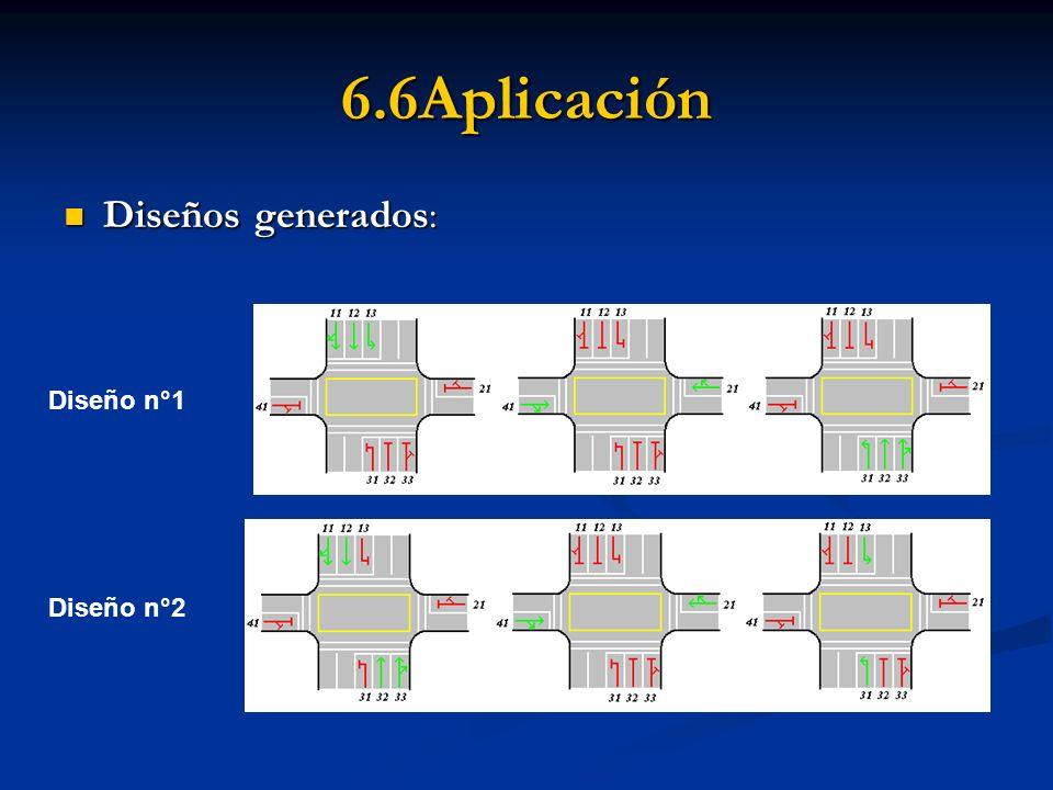 6.6Aplicación Diseños generados: Diseños generados: Diseño n°1 Diseño n°2