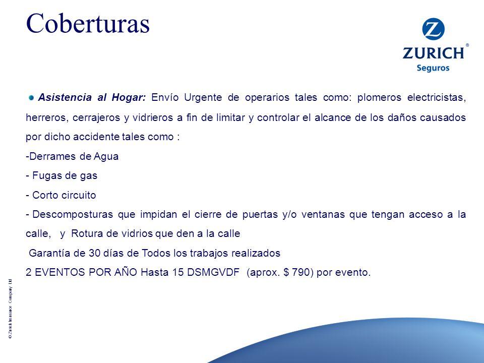 © Zurich Insurance Company Ltd Asistencia al Hogar: Envío Urgente de operarios tales como: plomeros electricistas, herreros, cerrajeros y vidrieros a