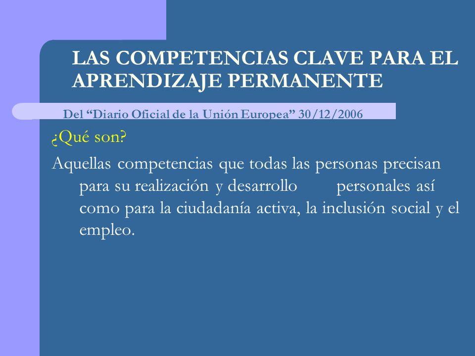 LAS COMPETENCIAS CLAVE PARA EL APRENDIZAJE PERMANENTE ¿Qué son.