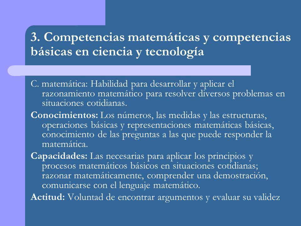 3.Competencias matemáticas y competencias básicas en ciencia y tecnología C.