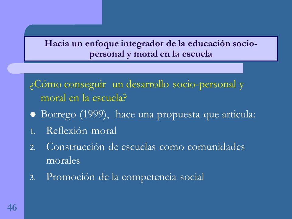 ¿Cómo conseguir un desarrollo socio-personal y moral en la escuela.