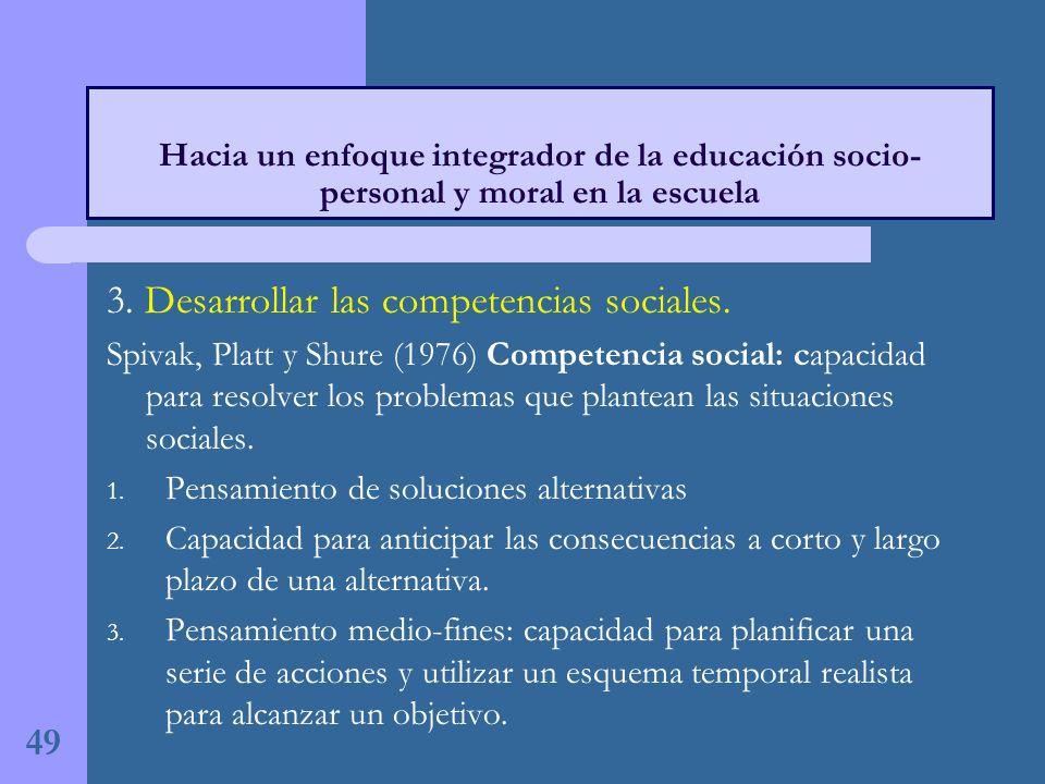 3.Desarrollar las competencias sociales.