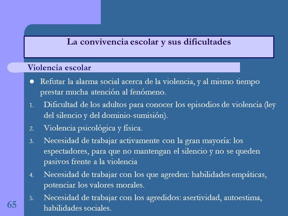 Refutar la alarma social acerca de la violencia, y al mismo tiempo prestar mucha atención al fenómeno.