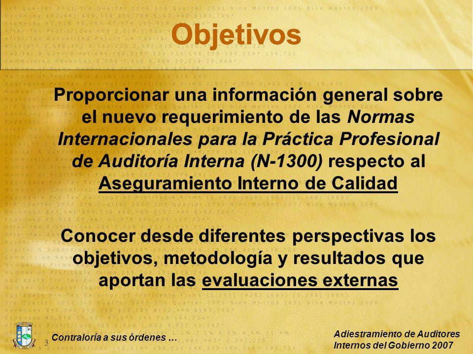 Contraloría a sus órdenes … Adiestramiento de Auditores Internos del Gobierno 2007 4 Contenido Introducción: Programa de Aseguramiento de Calidad y Cumplimiento (N -1300) ¿En qué consiste.