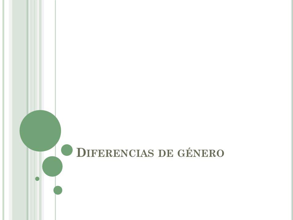 D IFERENCIAS DE GÉNERO