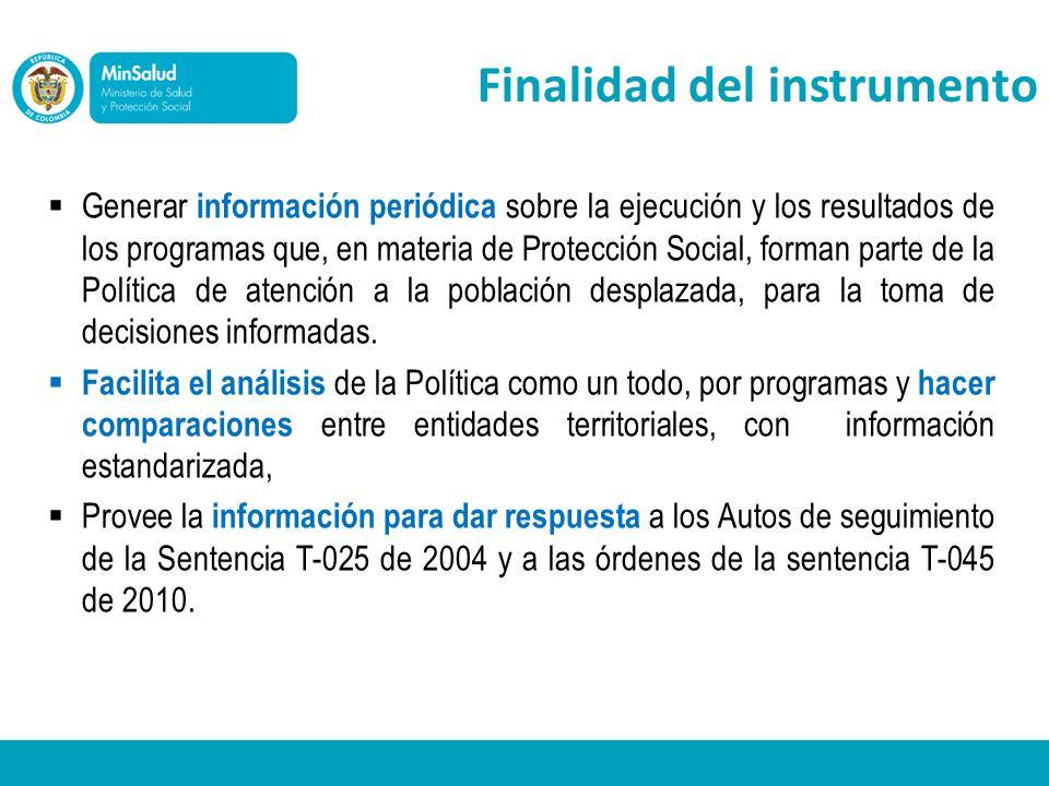 Generar información periódica sobre la ejecución y los resultados de los programas que, en materia de Protección Social, forman parte de la Política de atención a la población desplazada, para la toma de decisiones informadas.