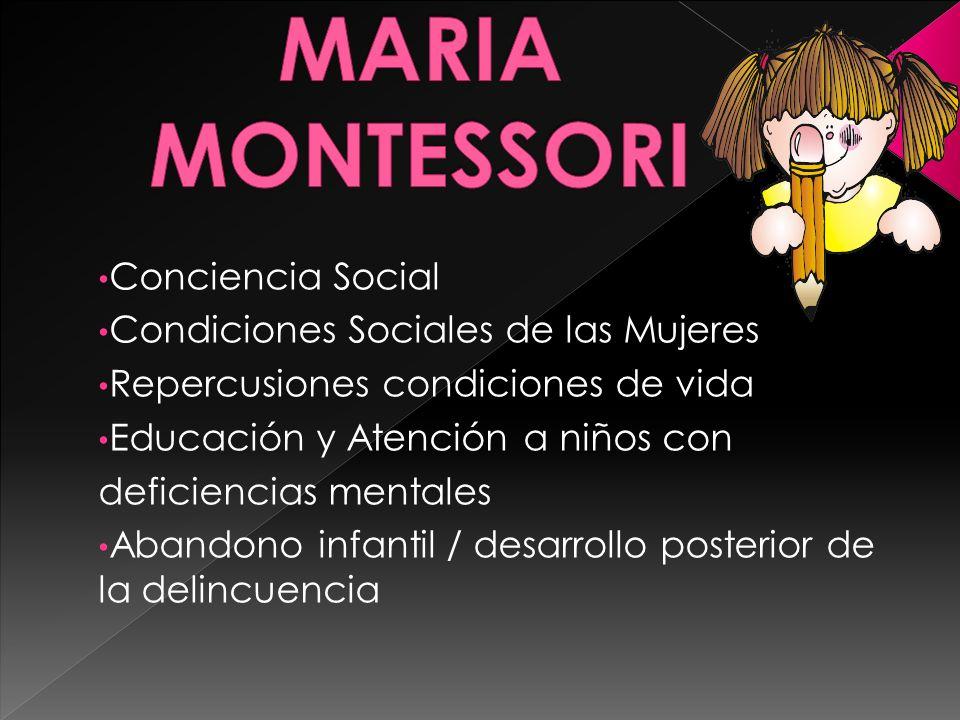 Conciencia Social Condiciones Sociales de las Mujeres Repercusiones condiciones de vida Educación y Atención a niños con deficiencias mentales Abandon