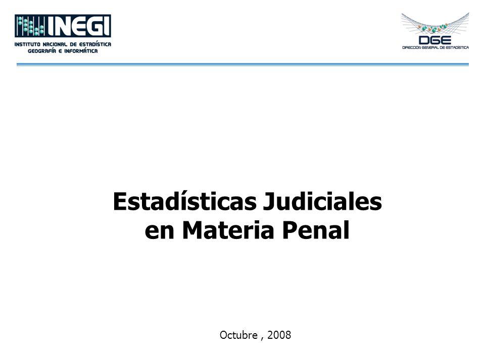 Estadísticas Judiciales en Materia Penal Octubre, 2008