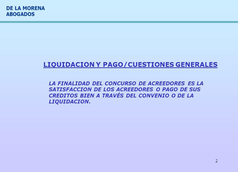 DE LA MORENA ABOGADOS 3 LIQUIDACION/CUESTIONES GENERALES - VENTA DE ACTIVOS - art.