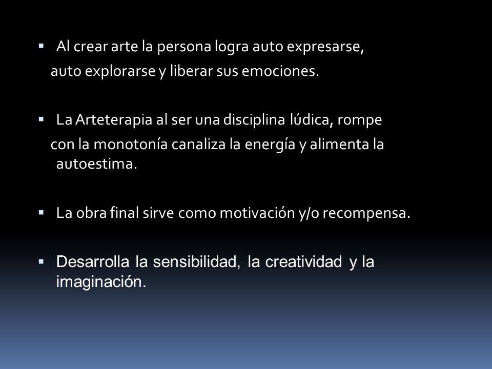 Al crear arte la persona logra auto expresarse, auto explorarse y liberar sus emociones. La Arteterapia al ser una disciplina lúdica, rompe con la mon