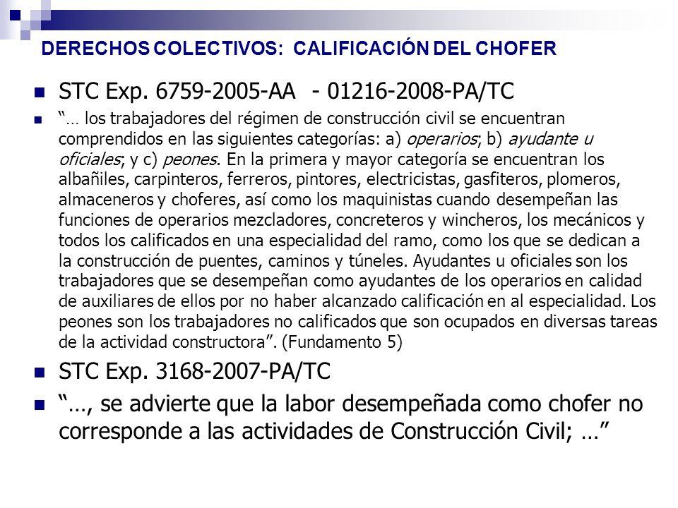 DERECHOS COLECTIVOS: CALIFICACIÓN DEL CHOFER STC Exp. 6759-2005-AA - 01216-2008-PA/TC … los trabajadores del régimen de construcción civil se encuentr