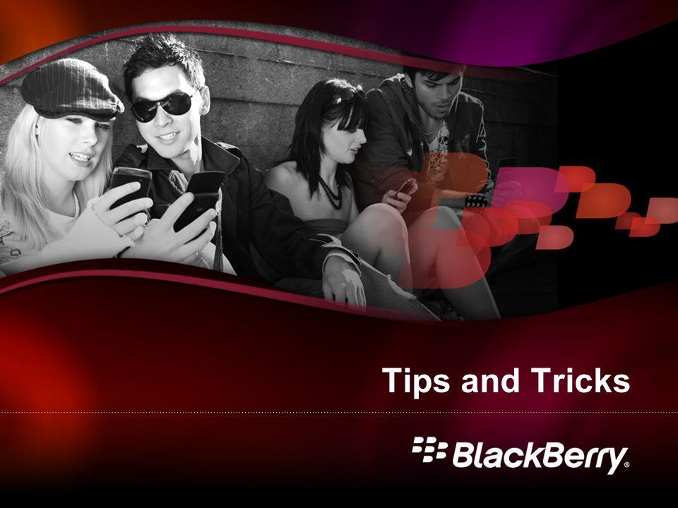 Tips & Trucos 5 Tips Útiles de BlackBerry 1.Presione la tecla espacio dos veces para poner un punto al final de una oración.