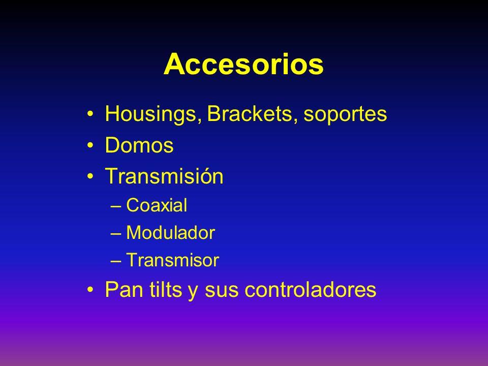 Accesorios Housings, Brackets, soportes Domos Transmisión –Coaxial –Modulador –Transmisor Pan tilts y sus controladores