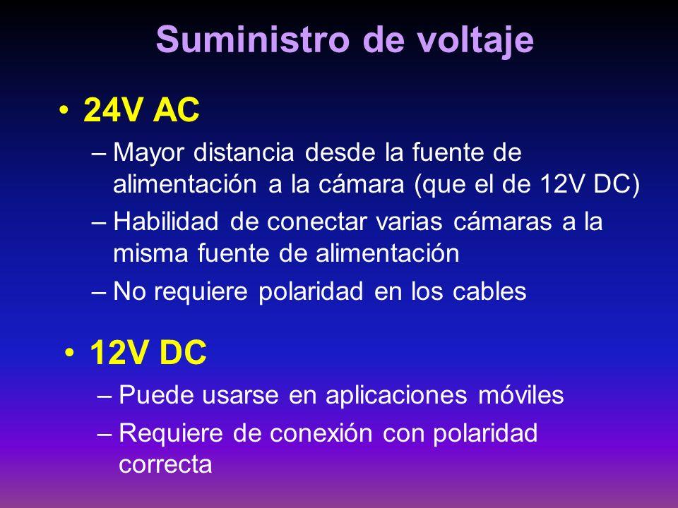 Suministro de voltaje 24V AC –Mayor distancia desde la fuente de alimentación a la cámara (que el de 12V DC) –Habilidad de conectar varias cámaras a l