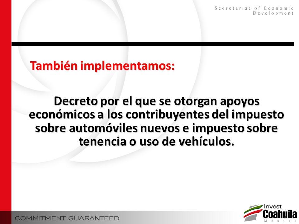 Decreto por el que se otorgan apoyos económicos a los contribuyentes del impuesto sobre automóviles nuevos e impuesto sobre tenencia o uso de vehículo