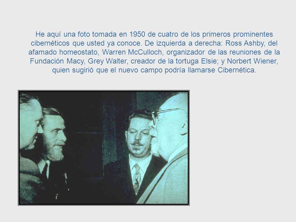 Esas reuniones, junto con la publicación del libro Cibernética de Norbert Wiener en 1948, sirvieron para establecer el terreno para el desarrrollo de la Cibernética, tal cómo la conocemos hoy.