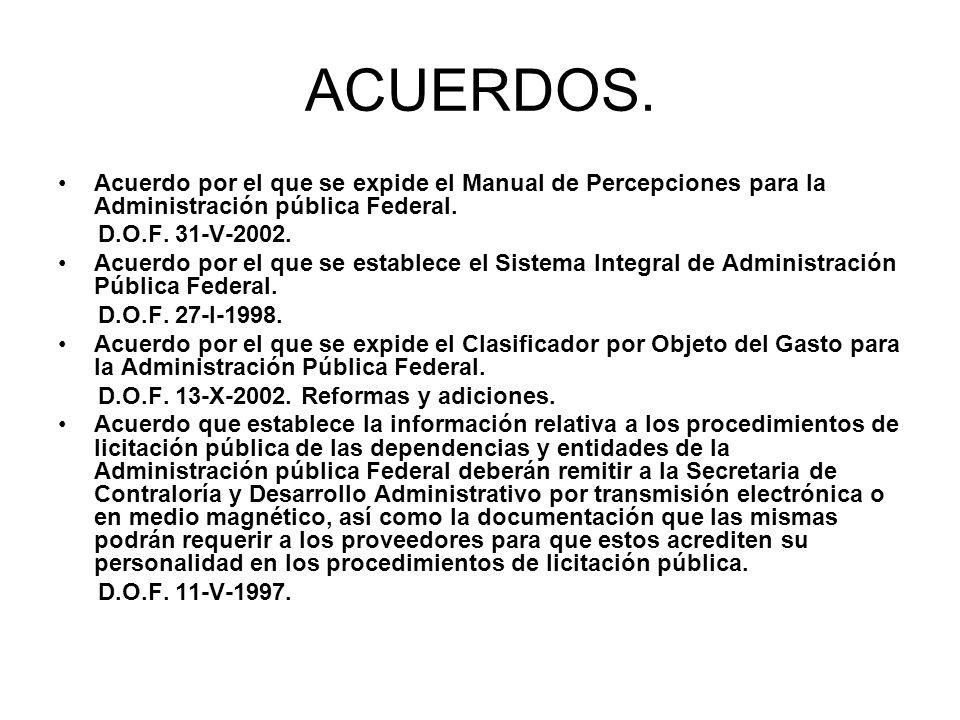 ACUERDOS. Acuerdo por el que se expide el Manual de Percepciones para la Administración pública Federal. D.O.F. 31-V-2002. Acuerdo por el que se estab