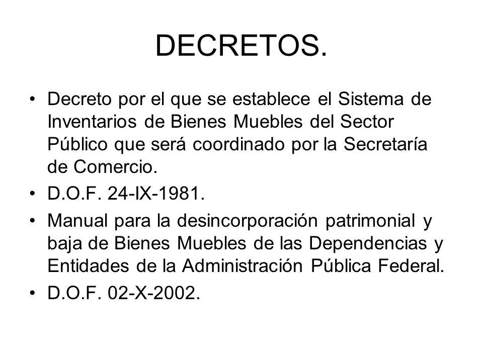 DECRETOS. Decreto por el que se establece el Sistema de Inventarios de Bienes Muebles del Sector Público que será coordinado por la Secretaría de Come
