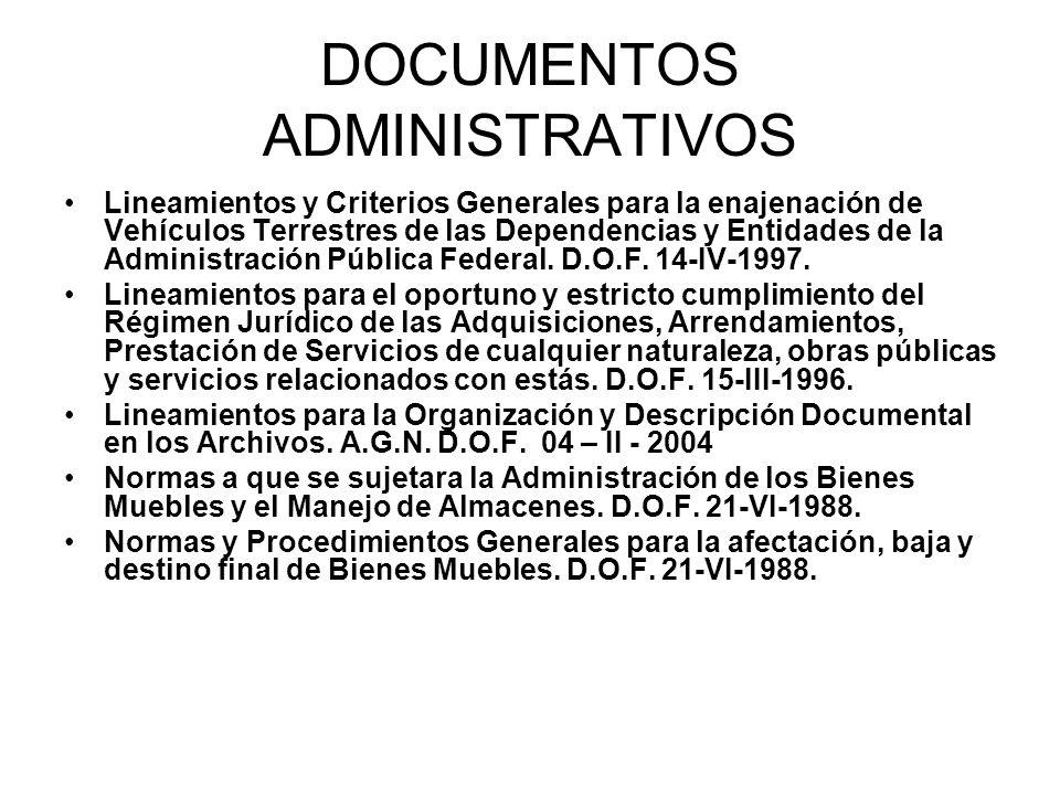 DOCUMENTOS ADMINISTRATIVOS Lineamientos y Criterios Generales para la enajenación de Vehículos Terrestres de las Dependencias y Entidades de la Admini