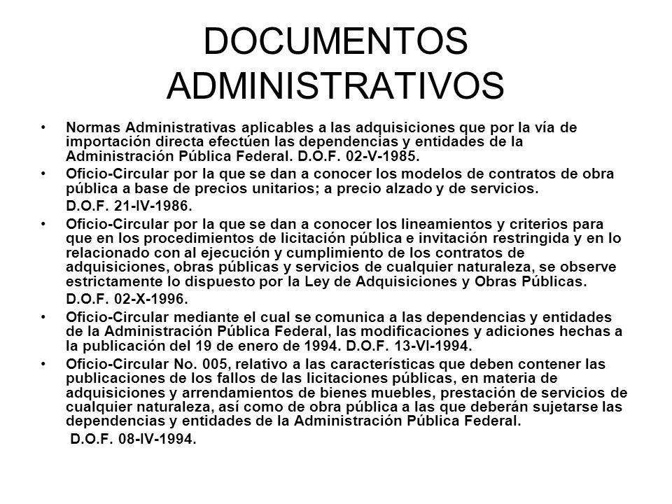 DOCUMENTOS ADMINISTRATIVOS Normas Administrativas aplicables a las adquisiciones que por la vía de importación directa efectúen las dependencias y ent