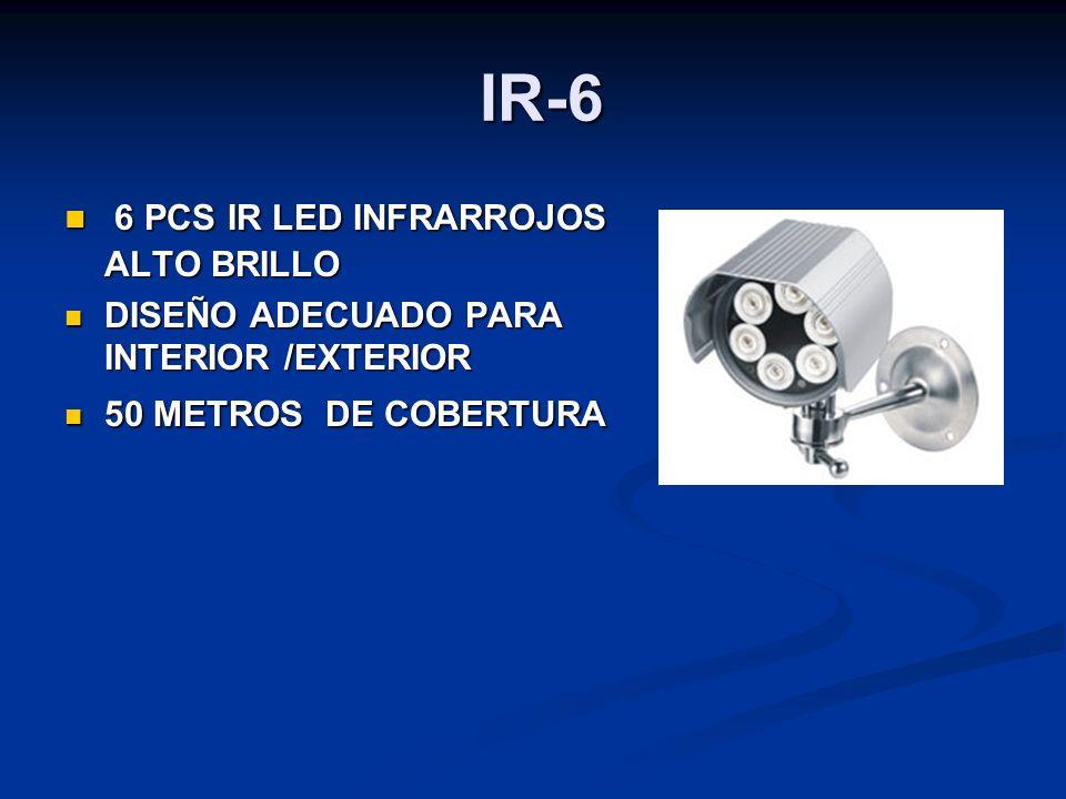 IR-6 IR-6 6 PCS IR LED INFRARROJOS ALTO BRILLO 6 PCS IR LED INFRARROJOS ALTO BRILLO DISEÑO ADECUADO PARA INTERIOR /EXTERIOR DISEÑO ADECUADO PARA INTER