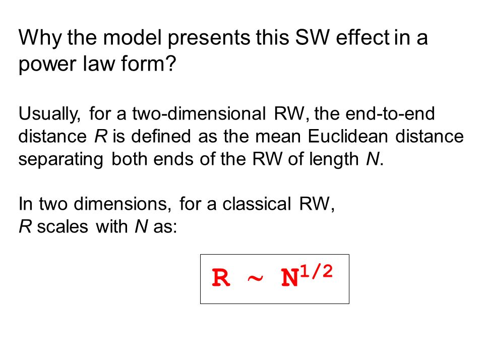 Why the model presents this SW effect in a power law form.