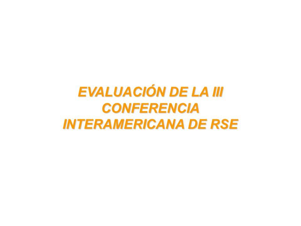 EVALUACIÓN DE LA III CONFERENCIA INTERAMERICANA DE RSE