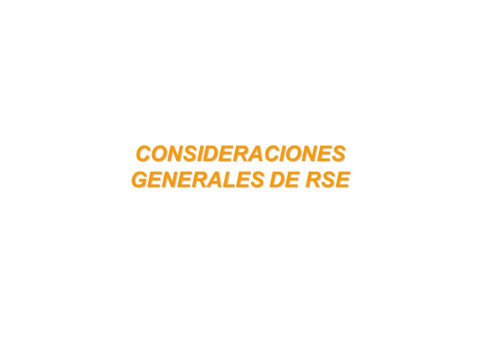 CONSIDERACIONES GENERALES DE RSE