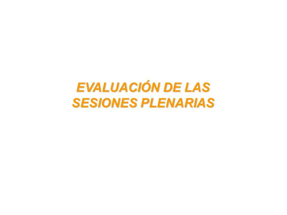 EVALUACIÓN DE LAS SESIONES PLENARIAS