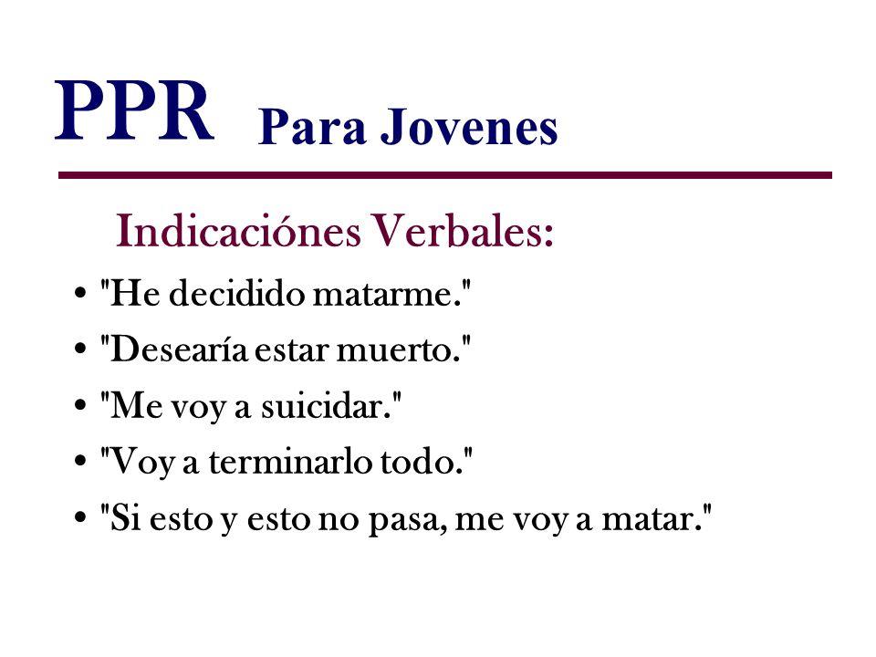 PPR Indicaciónes Verbales: