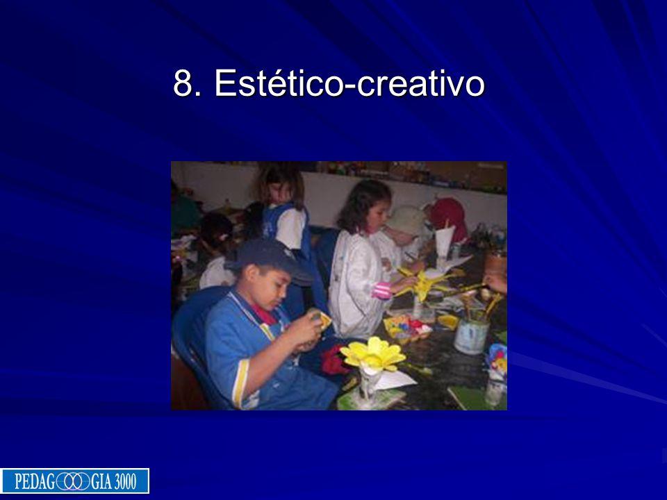 8. Estético-creativo