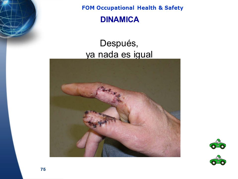 75 FOM Occupational Health & Safety DINAMICA Después, ya nada es igual