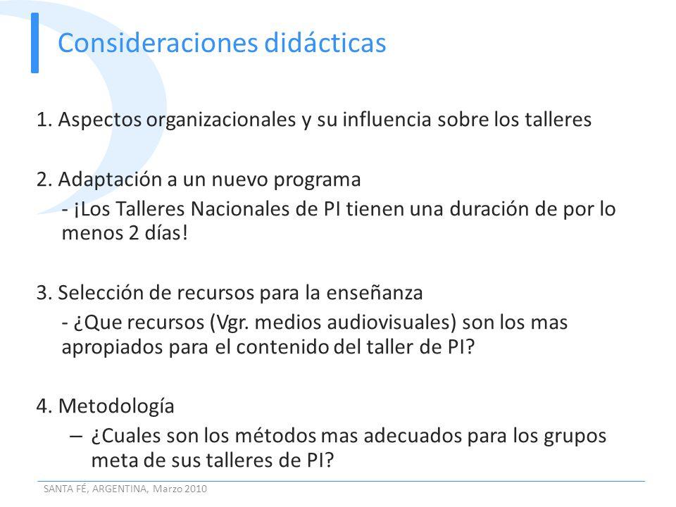 Consideraciones didácticas 1. Aspectos organizacionales y su influencia sobre los talleres 2. Adaptación a un nuevo programa - ¡Los Talleres Nacionale