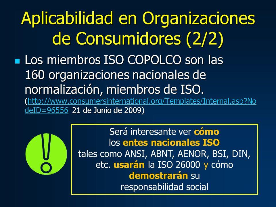 Los miembros ISO COPOLCO son las 160 organizaciones nacionales de normalización, miembros de ISO.