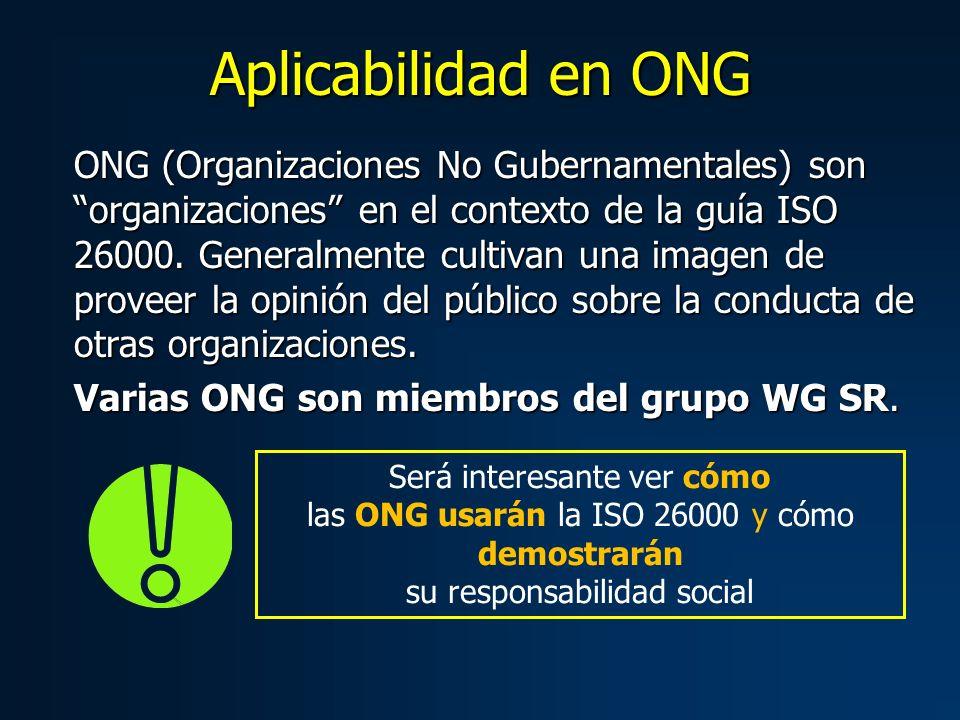 ONG (Organizaciones No Gubernamentales) son organizaciones en el contexto de la guía ISO 26000.