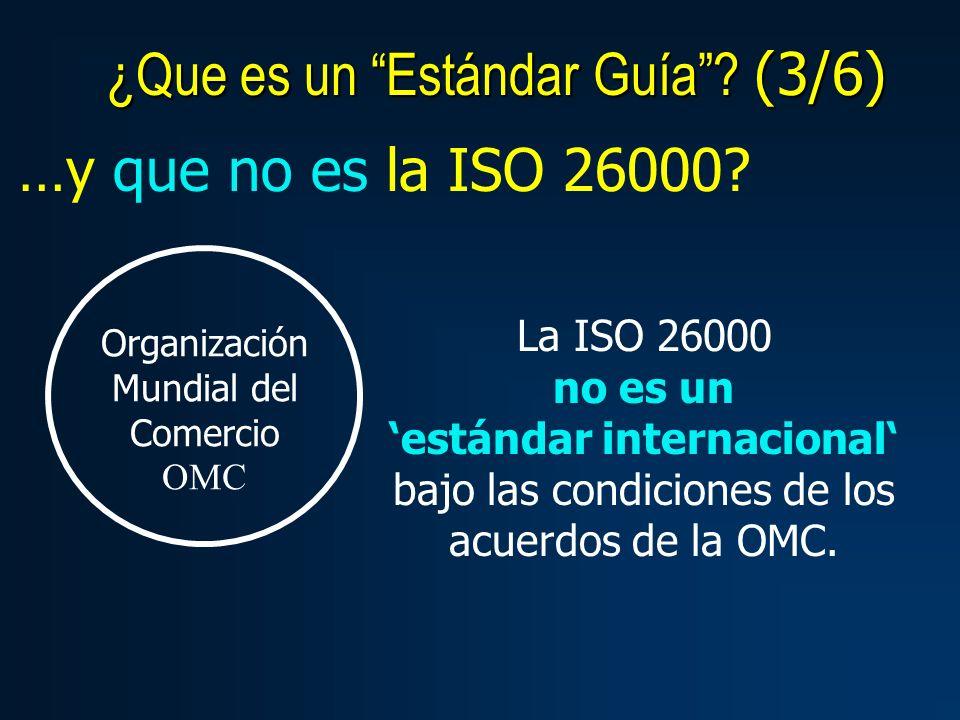 …y que no es la ISO 26000.