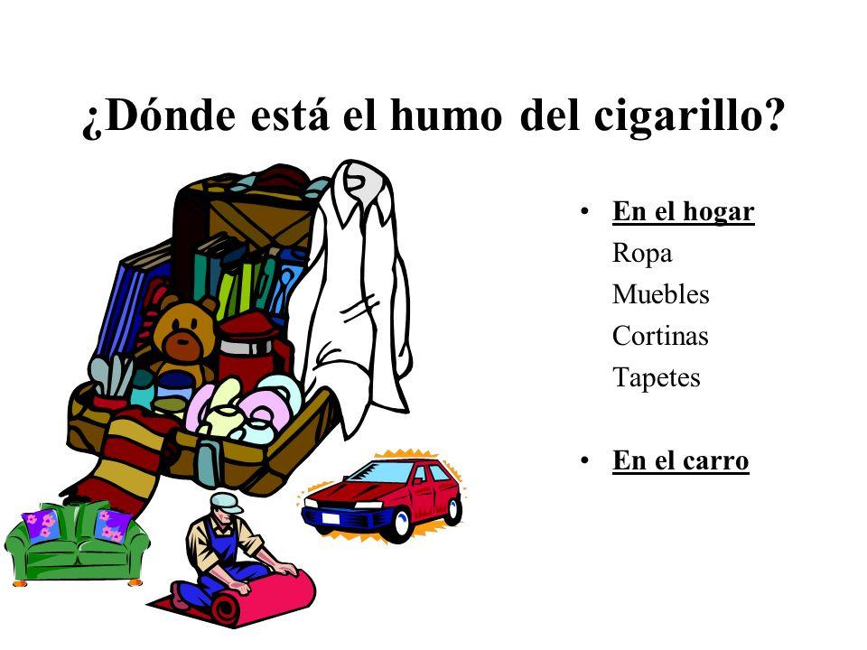 Los efectos del humo del cigarillo en la salud de los niños Asma Los síntomas son más graves Hay nuevos casos de asma en los niños Bronquitis y Pulmonía 150,000-300,000 casos cada año Infecciones en los oidos Tos y dificultad para respirar SIDS (muerte repentina de los bebés)